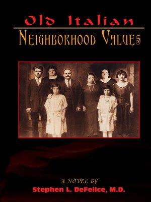 cover image of Old Italian Neighborhood Values