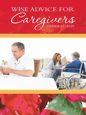 cover image of Wise Advice for Caregivers