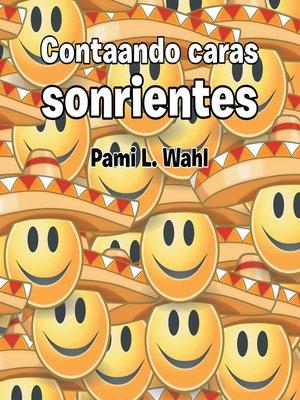 cover image of Contaando Caras Sonrientes