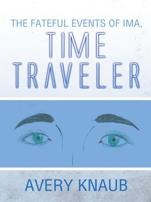 cover image of The Fateful Events of Ima, Time Traveler