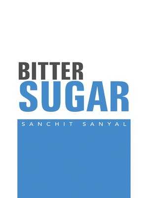 cover image of Bitter Sugar