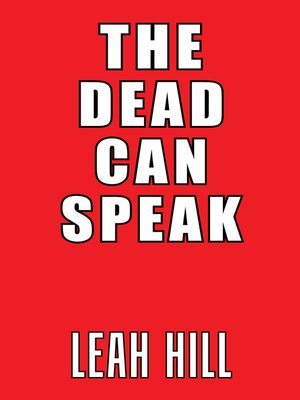cover image of The Dead Can Speak