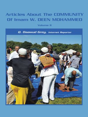 cover image of Articles About the Community of Imam W. Deen Mohammed, Volume Ii