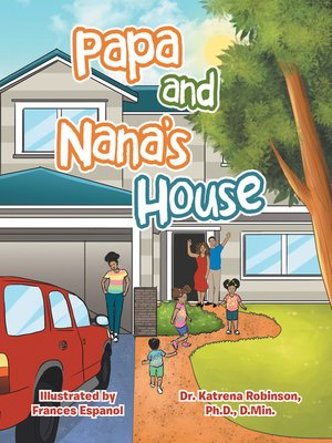 cover image of Papa and Nana's House