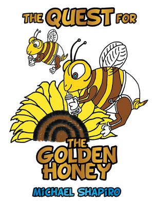 cover image of The Quest for the Golden Honey