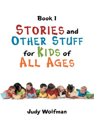 cover image of Stories and Other Stuff for Kids of All Ages