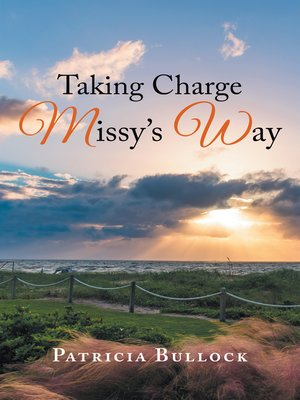 cover image of Taking Charge Missy's Way