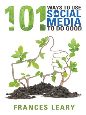 cover image of 101 Ways to Use Social Media to Do Good