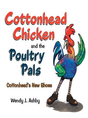 cover image of Cottonhead Chicken and the Poultry Pals