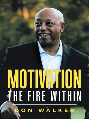 cover image of Motivation--the Fire Within
