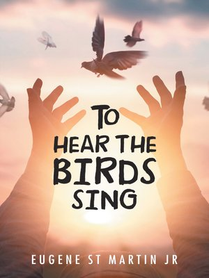cover image of To Hear the Birds Sing