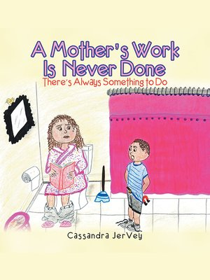 cover image of A Mother'S Work Is Never Done