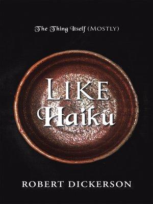 cover image of Like Haiku
