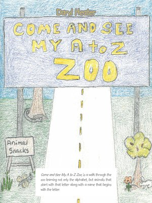 cover image of Come and See My a to Z Zoo;Come out and See; the Sea with Me