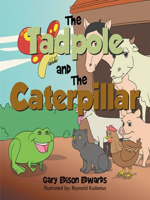 cover image of The Tadpole and the Caterpillar