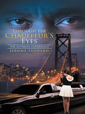 cover image of Through the Chauffeur's Eyes