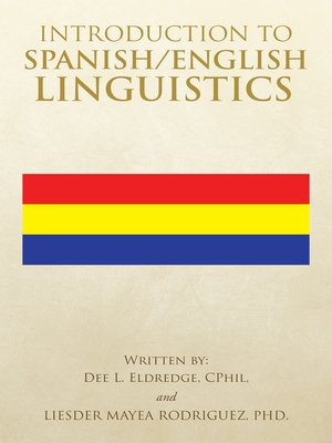 cover image of Introduction to Spanish/English Linguistics
