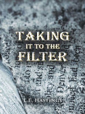 cover image of Taking It to the Filter