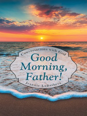 cover image of Good Morning, Father!