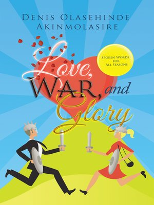 cover image of Love, War, and Glory
