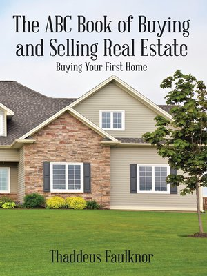cover image of The Abc Book of Buying and Selling Real Estate