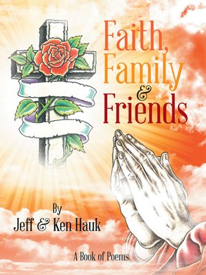 cover image of Faith, Family & Friends