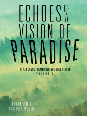 cover image of Echoes of a Vision of Paradise Volume 3