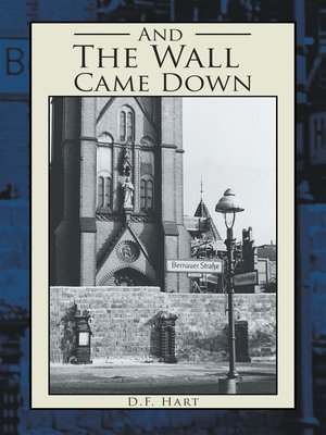 cover image of And the Wall Came Down