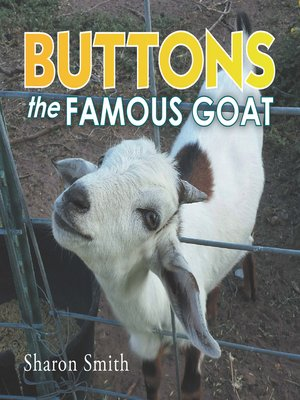 cover image of Buttons the Famous Goat