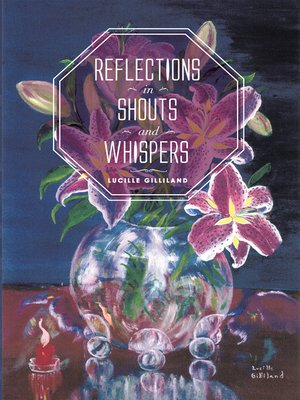 cover image of Reflections in Shouts and Whispers