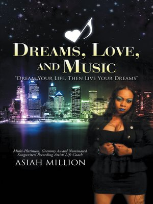 cover image of Dreams, Love, and Music