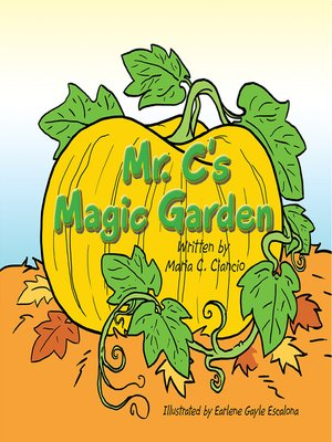 cover image of Mr. C's Magic Garden