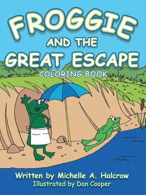 cover image of Froggie and the Great Escape
