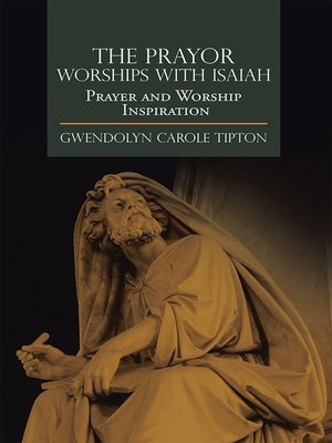 cover image of The Prayor Worships with Isaiah