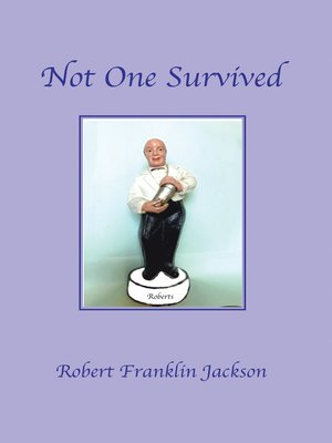 cover image of Not One Survived