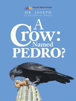 cover image of A Crow Named Pedro