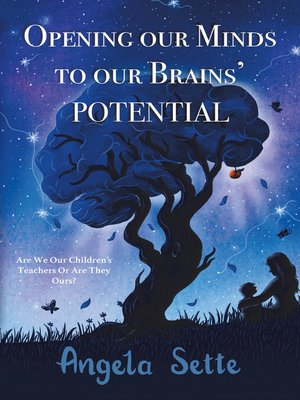 cover image of Opening Our Minds to Our Brains' Potential
