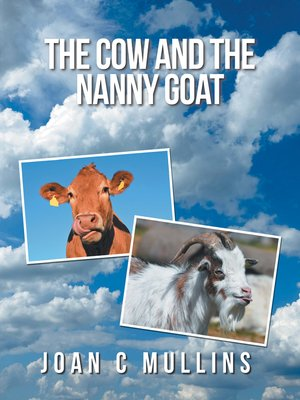 cover image of The Cow and the Nanny Goat