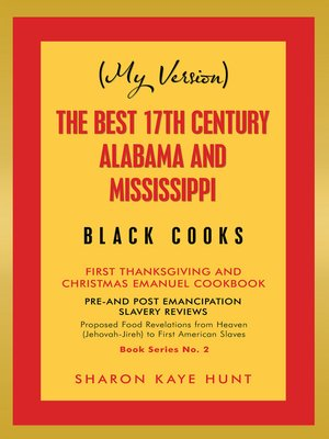 cover image of (My Version)   the Best 17Th Century Alabama and Mississippi  Black Cooks