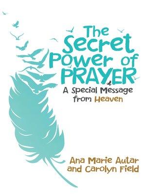 cover image of The Secret Power of Prayer