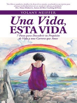 cover image of Una Vida, Esta Vida