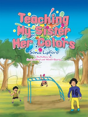 cover image of Teaching My Sister Her Colors