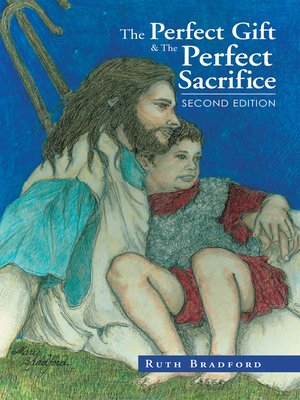 cover image of The Perfect Gift & the Perfect Sacrifice