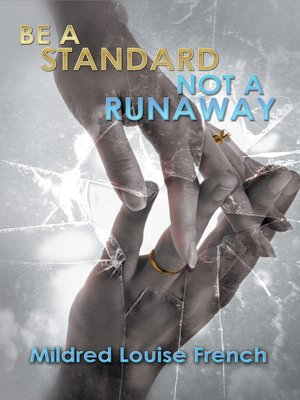 cover image of Be a Standard Not a Runaway