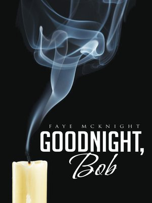 cover image of Goodnight, Bob