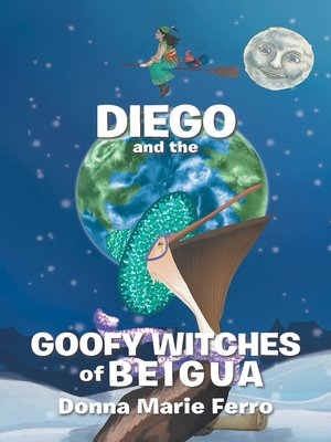 cover image of Diego  and the  Goofy Witches  of Beigua