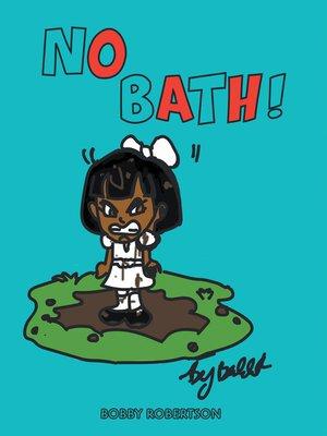 cover image of No Bath!