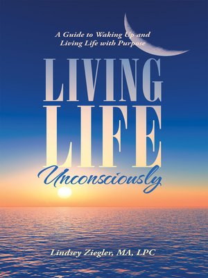 cover image of Living Life Unconsciously
