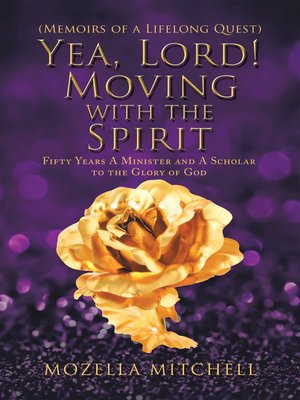 cover image of Yea, Lord! Moving with the Spirit