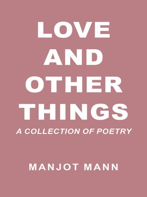 cover image of Love and Other Things